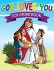 God Loves You Coloring Book by Speedy Publishing LLC (Paperback / softback, 2014)