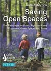 Saving Open Spaces by The History Press Ltd (Paperback, 2015)
