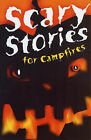Scary Stories for Campfires by Arthur Myers, Margaret Rau (Paperback, 2005)