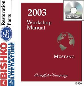 2003 ford mustang shop service repair manual cd engine drivetrain rh ebay com 2000 ford mustang service manual torrent 2003 ford mustang gt service manual