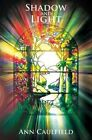 Shadow and Light by Ann Caulfield (Paperback, 2015)