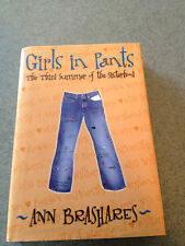 Girls in Pants by Ann Brashares (2001 HC/DJ) LIKE NEW 1st Edition!