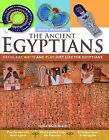 The Ancient Egyptians: Dress, Eat, Write and Play Just Like the Egyptians by Fiona MacDonald (Paperback / softback, 2008)