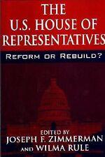 The U. S. House of Representatives : Reform or Rebuild? (2000, Paperback)