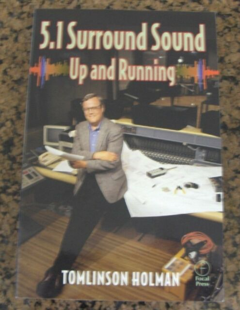 5.1 Surround Sound: Up and Running 1st Edition by Tomlinson Holman - Focal Press