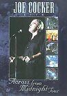 Joe Cocker - Live - Across From Midnight Tour (DVD, 2000)