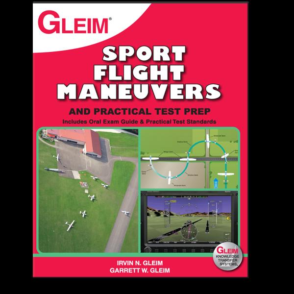 GLEIM SPFM-2 2017 Sport Pilot Flight Maneuvers and Practical Test Prep Book