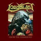 Cross The Threshold (Re-Release) von Loudblast (2015)