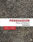Persuasion: Theory and Research by Daniel J. O'Keefe (Paperback, 2015)