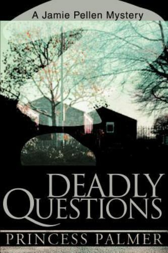 Deadly Questions by Princess Palmer (2000, Paperback)