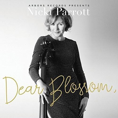 Nicki Parrott - Dear Blossom [New CD]