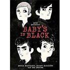 Baby's in Black : Astrid Kirchherr, Stuart Sutcliffe, and the Beatles by Arne Bellstorf (2012, Hardcover)