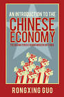 An Introduction to the Chinese Economy by Rongxing Guo (Hardback, 2010)