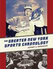 The Greater New York Sports Chronology by Jeffrey A. Kroessler (Paperback, 2009)