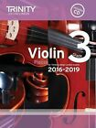 Violin Exam Pieces Grade 3 2016-2019 (Score, Part & CD) by Trinity College London (Mixed media product, 2015)