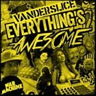 Everything's Awesome 0684557331079 by Vanderslice CD