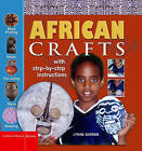 African Crafts: Fun Things to Make and Do from West Africa by Lynne Garner (Hardback, 2005)