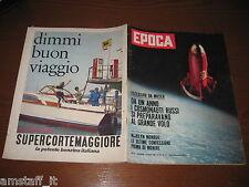 EPOCA 1962/621=MARILYN MONROE=COSMONAUTI CCCP=JAY PAUL GETTY=TUNNEL MONTE BIANCO