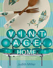 The Vintage Home by Judith Wilson (Hardback, 2008)