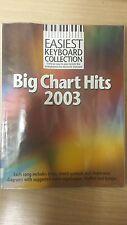 Easiest Keyboard Selection: Big Chart Hits 2003: Music Score (E5)