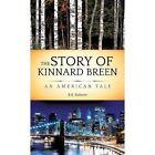 The Story of Kinnard Breen by R K Roberts (Hardback, 2013)
