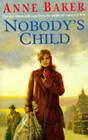Nobody's Child by Anne Baker (Paperback, 1995)