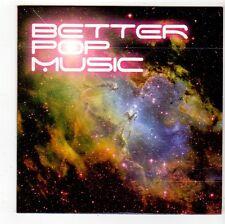 (FS167) Better Pop Music, 19 tracks various artists, SIC sampler - 2010 DJ CD