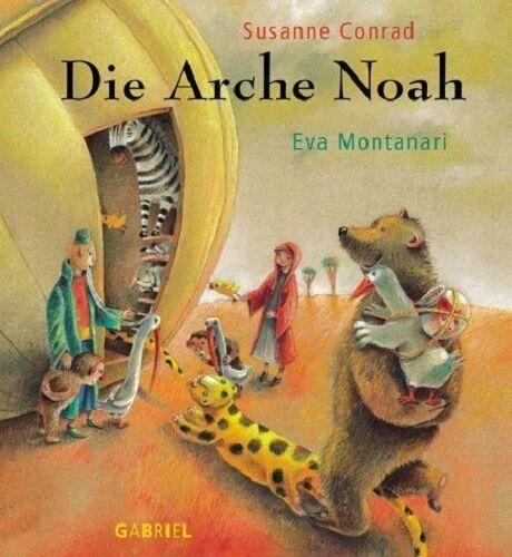 Die Arche Noah - von Susanne Conrad ✫ Eva Montanari NEU