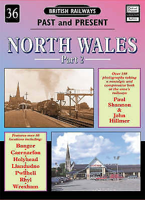 1 of 1 - North Wales (British Railways Past & Present), Very Good Condition Book, Hilmer,