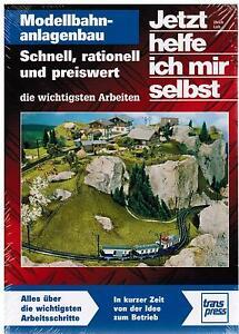 Buch Jetzt Helfe Ich Mir Selbst Modellbahnanlagenbau Schnell Und Preiswert Lieb