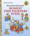 Richard Scarry's Busiest Firefighter Ever! von Richard Scarry (1993, Gebundene Ausgabe)