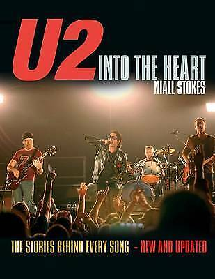 """""""U2"""": Into the Heart - The Stories Behind Every Song, Very Good Books"""