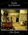 Faraday as a Discoverer by John Tyndall (Paperback / softback, 2010)