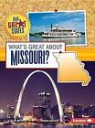 What's Great about Missouri? by Robin Michal Koontz (Paperback / softback, 2015)