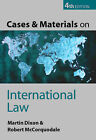 Cases and Materials on International Law by Prof. Martin Dixon, Robert McCorquodale (Paperback, 2003)