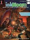 Ink Bloom: Draw and Paint a Fantasy Adventure by Jim Pavelic (Paperback, 2010)