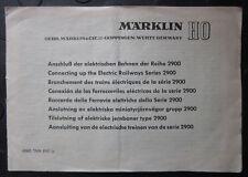MÄRKLIN 2900 Bedienungsanleitung 68605 TNN 0161 ju für elektr. Bahnen Reihe 2900