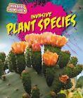 Invasive Plant Species by Richard Spilsbury (Paperback / softback, 2015)