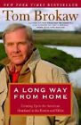 Long Way from Home, A by Tom Brokaw (Paperback, 2004)