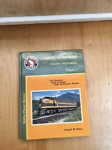 Great-Northern-Color-Pictorial-Volume-1-By-Joseph-W-Shine-Book-Pre-Owned