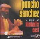 A Night at Kimball's East by Poncho Sanchez (CD, Jul-2004, Concord Picante)