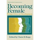 Becoming Female: Perspectives on Development by Springer-Verlag New York Inc. (Paperback, 2012)