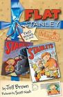 Flat Stanley Magic: Two Books in One!:  Stanley and the Magic Lamp ,  Stanley's Christmas Adventure by Jeff Brown (Paperback, 2007)