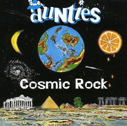 AUNTIES - COSMIC ROCK NEW CD