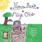 Nonna MIA's Magic Chair by Joanne Orlando Lizza (Paperback / softback, 2014)