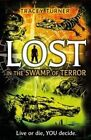 Lost in the Swamp of Terror by Tracey Turner (Paperback / softback, 2016)