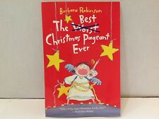 The Best Christmas Pageant Ever by Barbara Robinson (2005, Paperback)