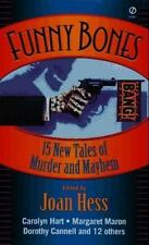 Funny Bones: 15 New Tales of Murder and Mayhem Hess, Joan Mass Market Paperback