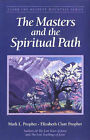 The Masters and the Spiritual Path by Mark L. Prophet, Elizabeth Clare Prophet (Paperback, 2001)