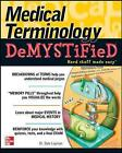 Medical Terminology Demystified by Dale Layman (Paperback, 2006)